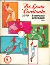 1970 St. Louis Cardinals Yearbook (St. Louis Cardinals)
